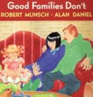 Good Families Don&#8217;t