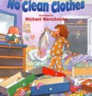 No Clean Clothes